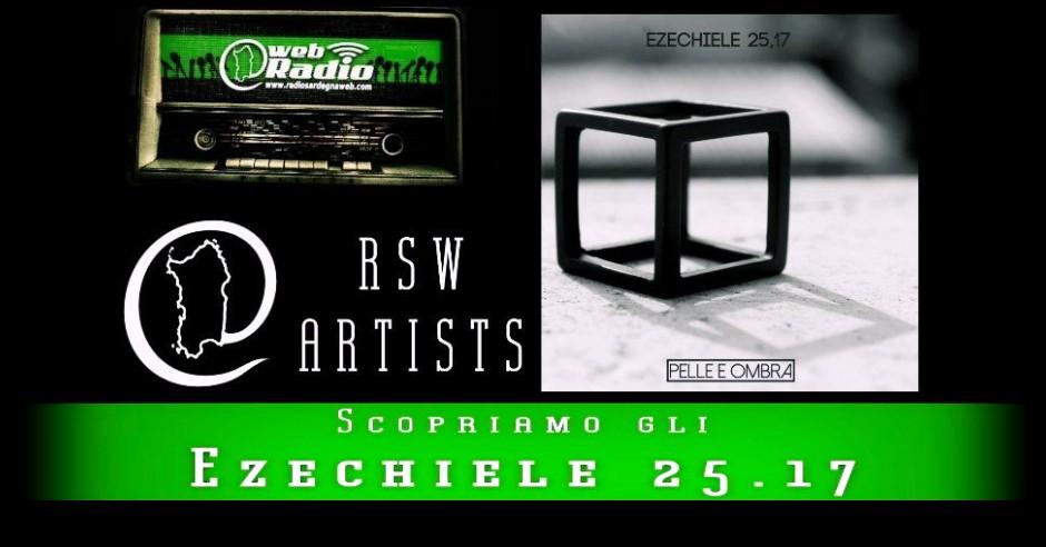 Ezechiele 25.17 – Scopriamo gli RSW Artists