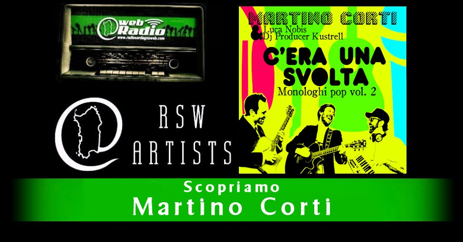 Martino Corti – Scopriamo gli RSW Artists