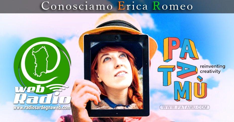 Patamu & Radio Sardegna Web: Conosciamo EriKa Romeo