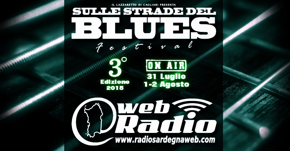 Sulle Strade del Blues con Radio Sardegna Web (The Blues)