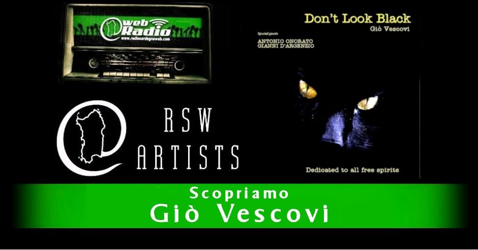 Gio Vescovi – Scopriamo gli RSW Artists