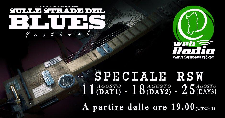 SPECIALE RSW – Sulle Strade Del Blues 2015