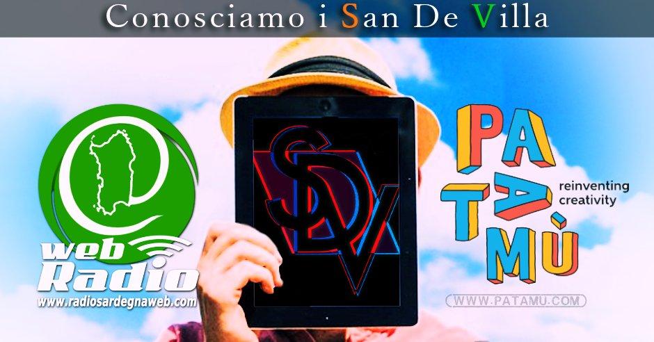 Patamu & Radio Sardegna Web: Conosciamo i San de Villa