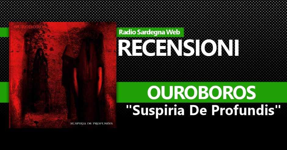 """Recensione:  Ouroboros – """"Suspiria De Profundis"""""""