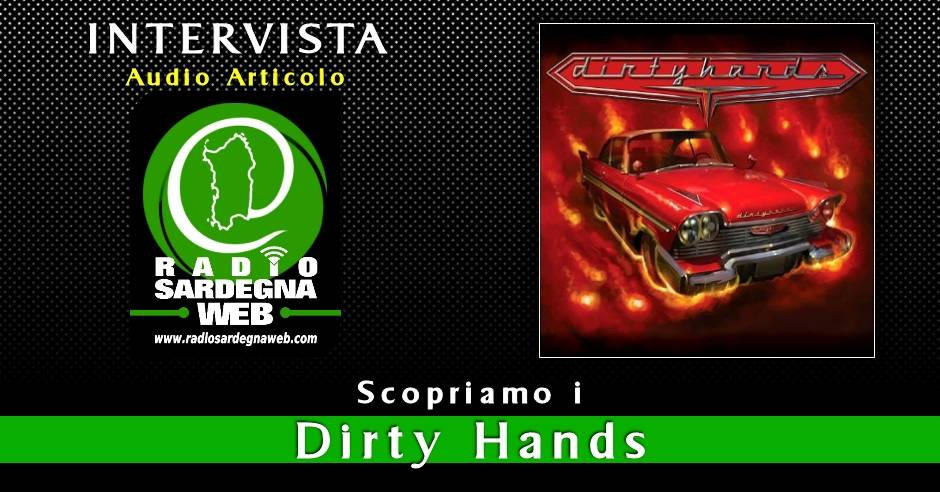 Dirty Hands – Scopriamo gli RSW Artists