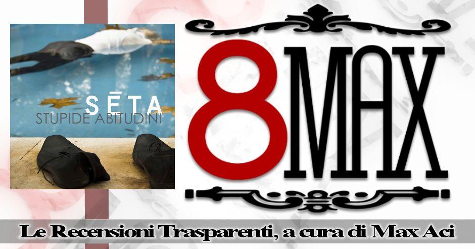 8Max: Intervista ai Seta