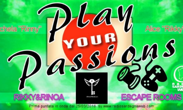 Play Your Passions e le Escape Rooms