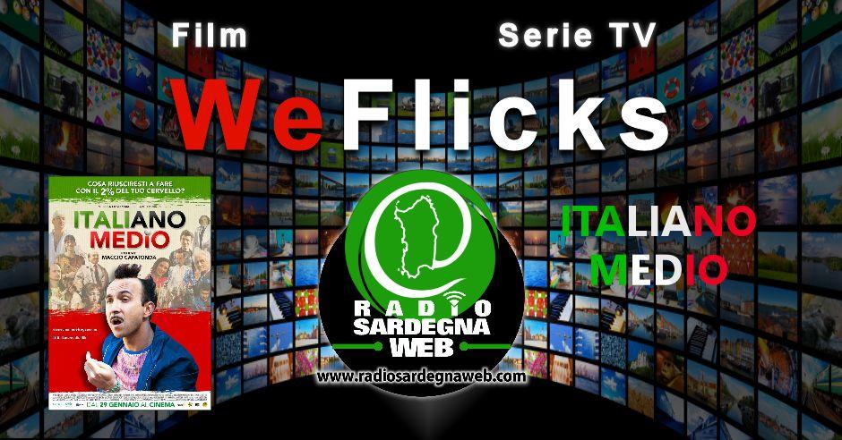 WeFlix – Italiano Medio il film