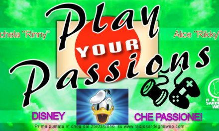 Play Your Passions: sognando Disney