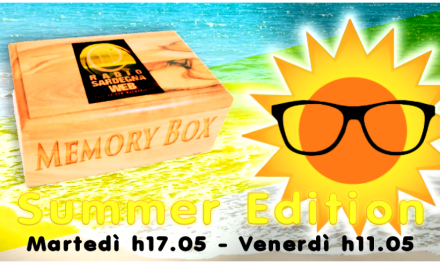 Il Podcast di Memory Box Summer