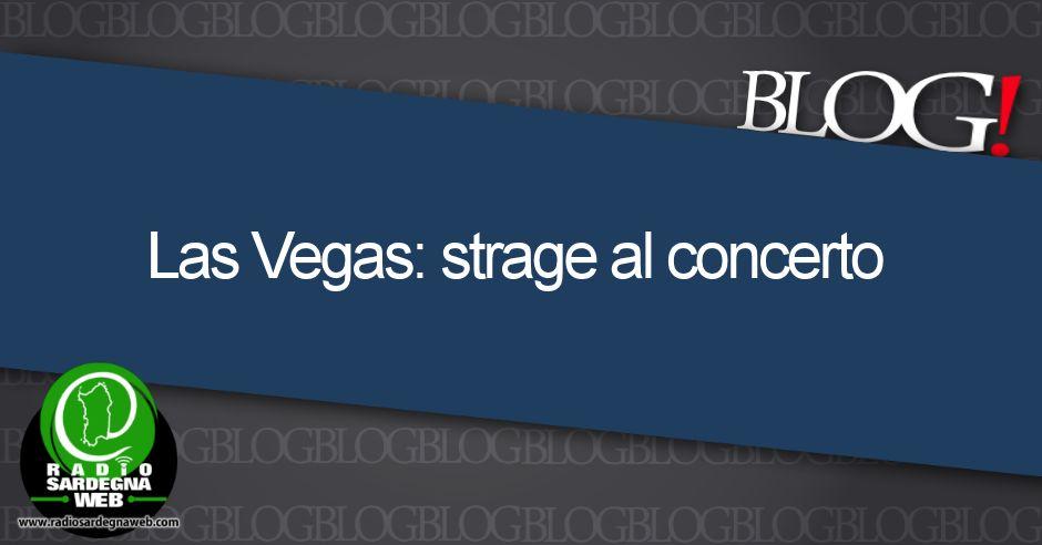 Las Vegas: strage al concerto