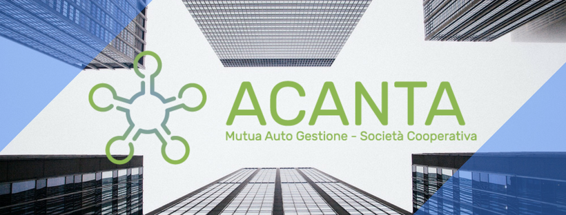 Acanta Mag Coop racconta il suo anno di attività. La finanza mutualistica è solidale.