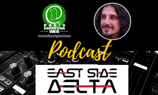 Il podcast di East Side Delta