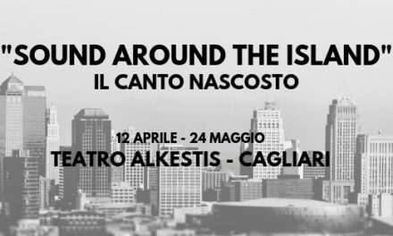 """Sound Around The Island"":  Venerdi 12 Aprile si parte con Ilaria Pilar Patassini"
