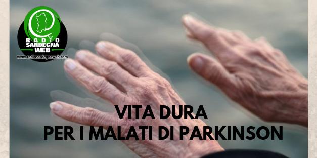 Vita dura per i malati di Parkinson in Sardegna