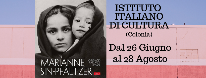"Mostra fotografica di Marianne Sin-Pfältzer: ""Sardegna. Paesaggi umani"""