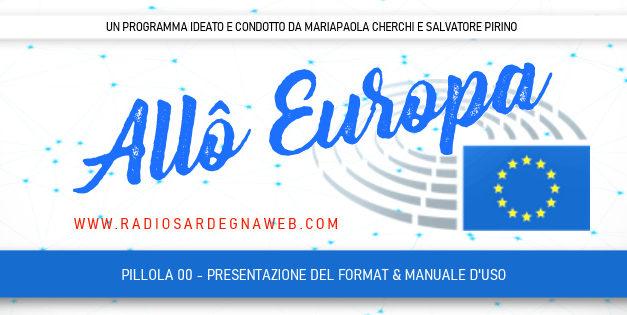 """Vi presentiamo """"Allô Europa"""", il Format di informazione formativa sull'Europa dei Cittadini"""