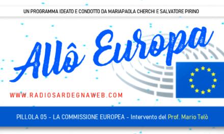 Allô Europa: [PILLOLA 05] La Commissione Europea (Approfondimento del Prof. Mario Telò)