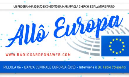 Allô Europa: [PILLOLA 06] La Banca Centrale Europea – BCE (Approfondimento del Dr. Fabio Colasanti)