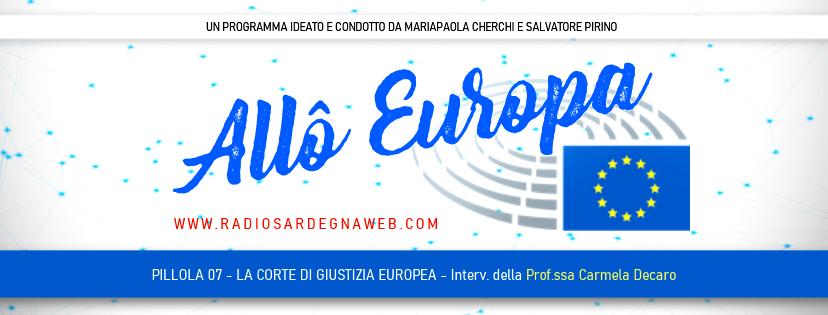 Allô Europa: [PILLOLA 07] La Corte di Giustizia Europea (Approfondimento della Prof.ssa Carmela Decaro)