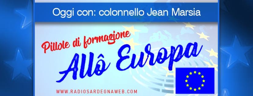 Allô Europa: [PILLOLA DI FORMAZIONE 05] – colonnello Jean Marsia