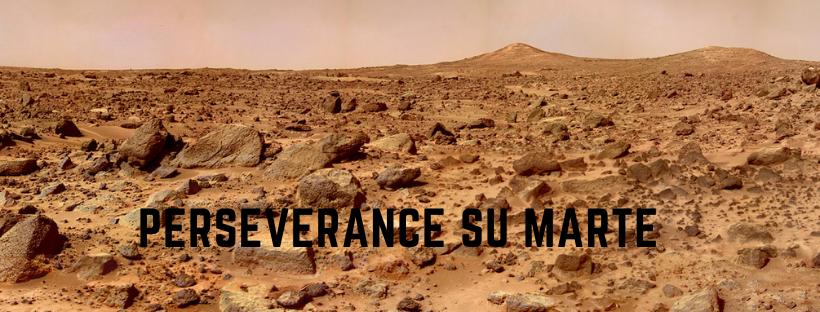 Perseverance su Marte. La Sardegna ha fatto la sua parte