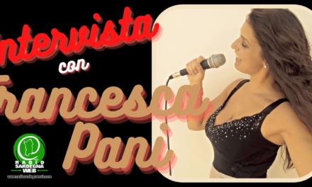Intervista a Francesca Pani, una voce che si fa notare!
