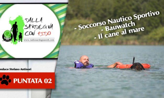 Bauwatch, soccorso nautico sportivo e tanti consigli sul vostro cane al mare nella seconda puntata di –  Dalla Sardegna Con Fido [ 02 ]